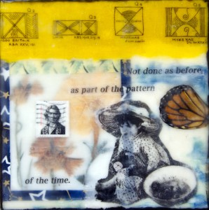 "Beeswax encaustic, photo transfers & mixed media on wood panel, 2012, 6"" x 6"" x 1"""